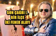 FENER ALAYI İÇİN BİRLİK OLUN !..