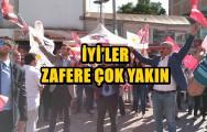 İYİ'LER ZAFERE ÇOK YAKIN !..