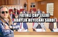 FATİHLİ CHP'LİLERİ ADAYLIK HEYECANI SARDI !..