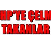 CHP'YE ÇELME TAKANLAR