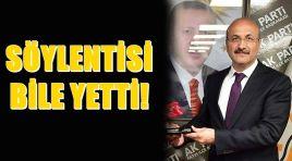 SÖYLENTİSİ BİLE YETTİ!